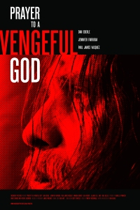 Prayer to a Vengeful God (2010)
